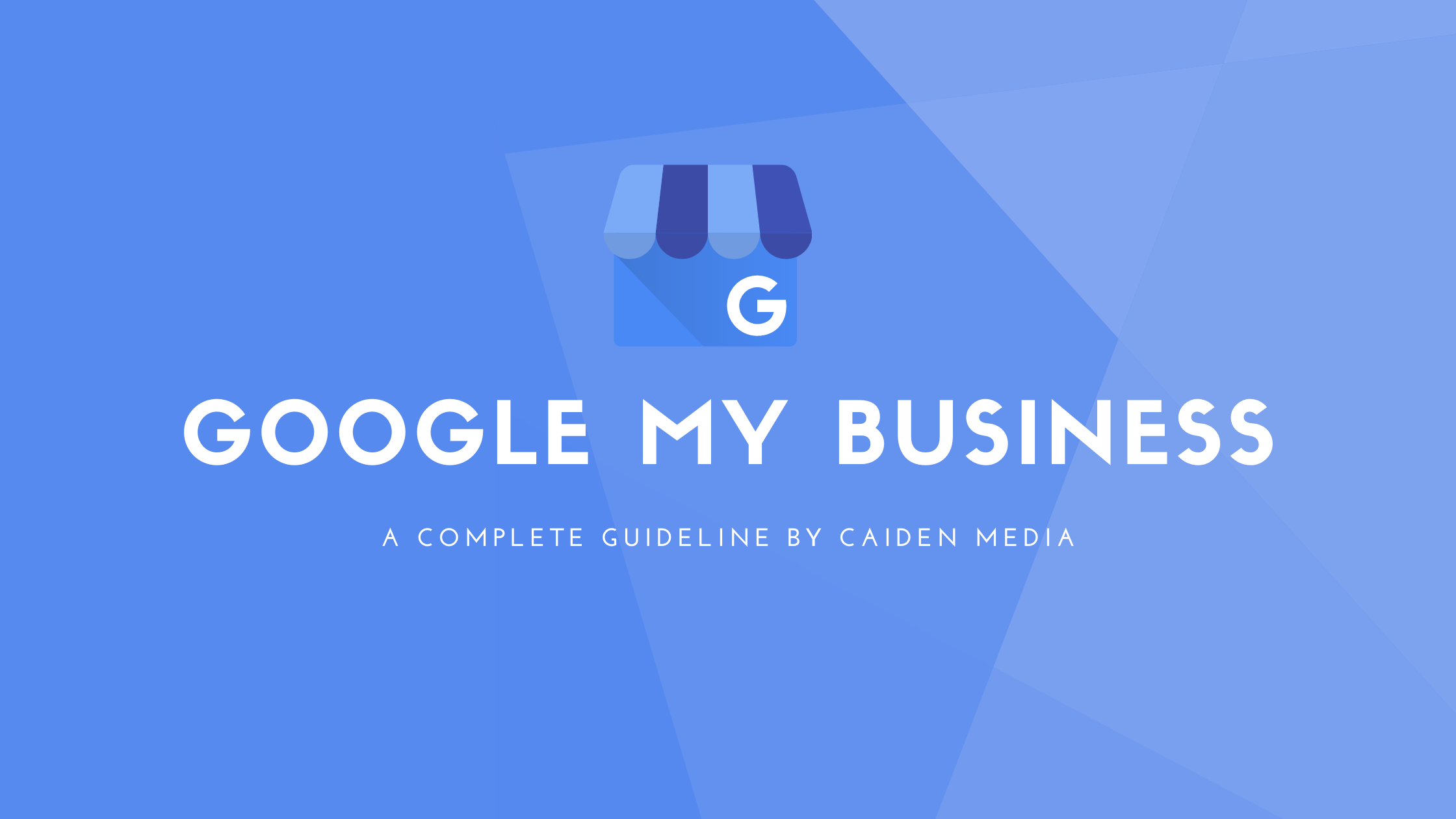 Everything About Google My Business